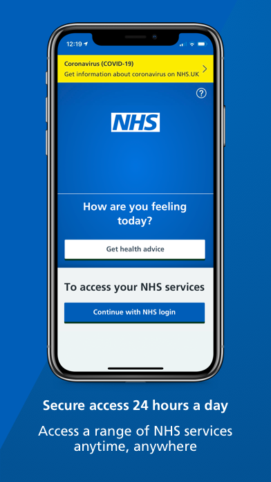 """A smartphone screen showing the NHS login page of the NHS App with text underneath that reads: """"Secure access 24 hours a day. Access a range of NHS services anytime, anywhere."""""""