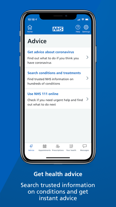 """A smartphone screen showing the advice page of the NHS App with text underneath that reads: """"Get health advice. Search trusted information on conditions and get instant advice."""""""