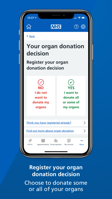 """A smartphone screen showing the 'your organ donation decision' page of the NHS App with text underneath that reads: """"Register your organ donation decision. Choose to donate some or all of your organs."""""""