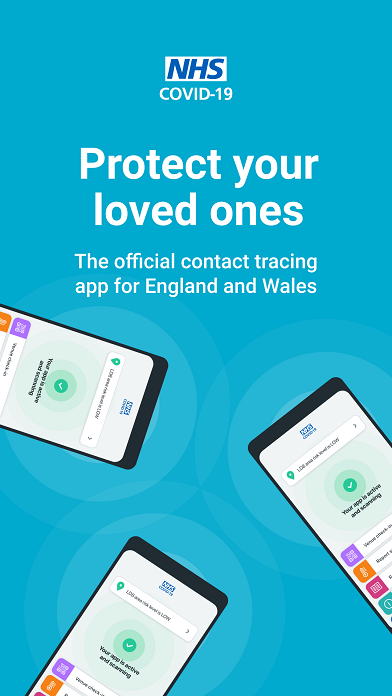 "A smartphone screen with a pale blue background and white text that says: ""Protect your loved ones. The official contact tracing app for England and Wales""."