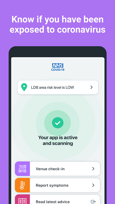 "A smartphone screen with a mauve background and white text that says: ""Know if you have been exposed to coronavirus"". In the middle there is a green circle with a white tick in the middle with text that reads: ""Your app is active and scanning""."