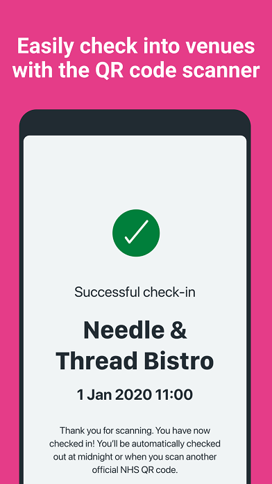 "A smartphone screen with a pink background and white text that reads: ""Easily check into venues with the QR code scanner"". In the middle there is a green circle with a white tick in the middle and text that reads: ""Successful check-in. Needle and Thread Bistro 1 Jan 2020 11.00""."